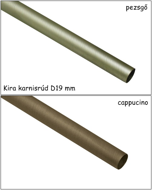 Karnisrúd 240 cm 2 féle színben Kira